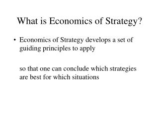 What is Economics of Strategy?