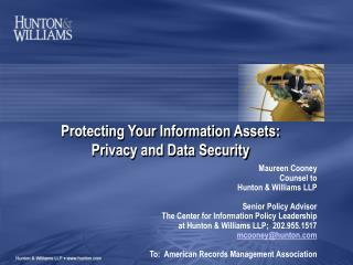 Protecting Your Information Assets: Privacy and Data Security