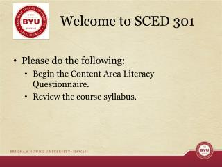 Welcome to SCED 301