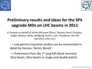Preliminary results and ideas for  the SPS upgrade MDs on LHC beams in 2011