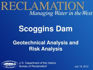 Scoggins Dam Geotechnical Analysis and Risk Analysis