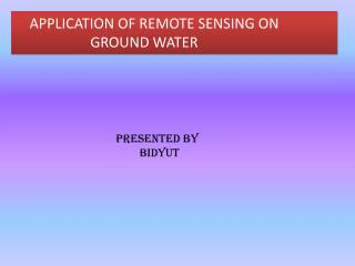 APPLICATION OF REMOTE SENSING ON                      GROUND WATER