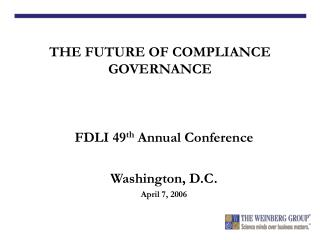 FDLI 49 th  Annual Conference Washington, D.C. April 7, 2006