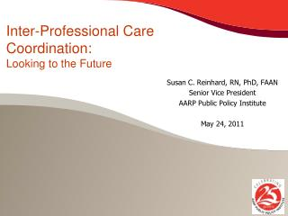 Inter-Professional Care Coordination:  Looking to the Future
