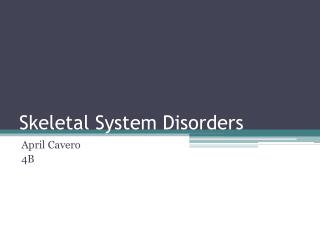 Skeletal System Disorders