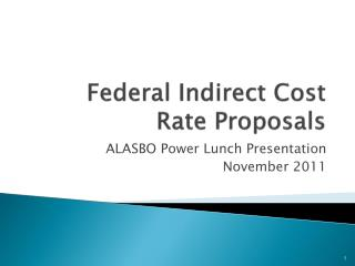 Federal Indirect Cost Rate Proposals
