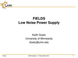 FIELDS Low Noise Power Supply