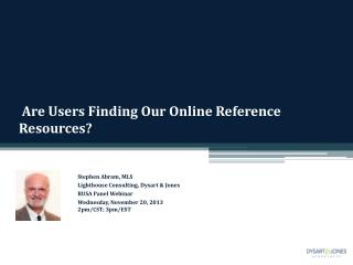 Are Users Finding Our Online Reference Resources ?