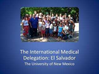 The International Medical Delegation: El Salvador