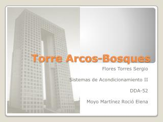 Torre Arcos-Bosques