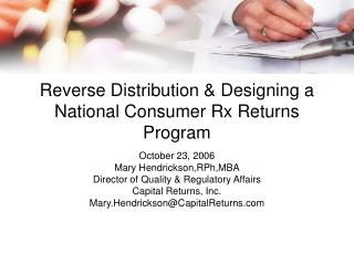 Reverse Distribution & Designing a National Consumer Rx Returns Program