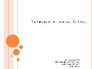 Learning in  liminal  Spaces