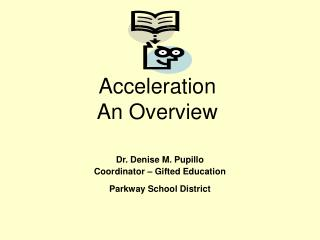 Acceleration An Overview