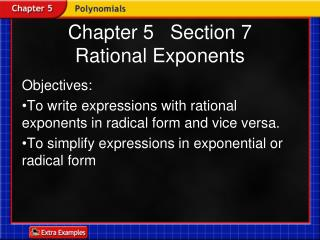 Chapter 5   Section 7 Rational Exponents