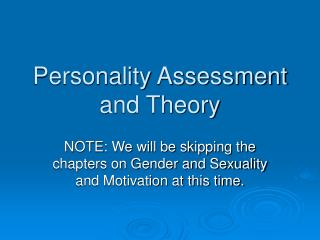 Personality Assessment and Theory