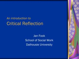 An introduction to Critical Reflection