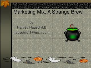 Marketing Mix, A Strange Brew