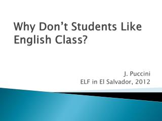 Why Don't Students Like English Class ?
