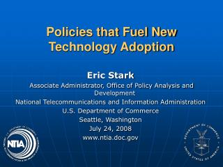 Policies that Fuel New Technology Adoption