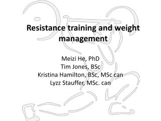 Resistance training and weight management