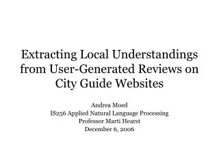 Extracting Local Understandings from User-Generated Reviews on City Guide Websites