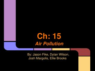 Ch: 15 Air Pollution