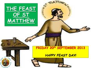 THE FEAST OF ST MATTHEW