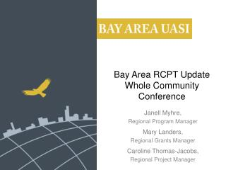 Bay Area RCPT Update Whole Community Conference