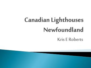 Canadian Lighthouses Newfoundland