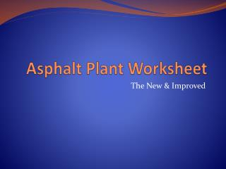 Asphalt Plant Worksheet