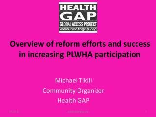 Overview of reform efforts and success in increasing PLWHA participation