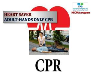 HEART SAVER ADULT-HANDS ONLY CPR
