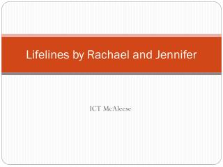 Lifelines by Rachael and Jennifer