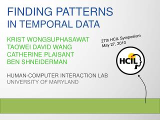 F inding patterns  in temporal data
