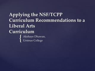 Applying the NSF/TCPP Curriculum Recommendations to a Liberal Arts Curriculum