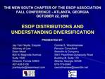 THE NEW SOUTH CHAPTER OF THE ESOP ASSOCIATION FALL CONFERENCE - ATLANTA, GEORGIA OCTOBER 22, 2009