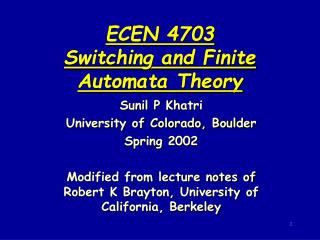 ECEN 4703 Switching and Finite Automata Theory