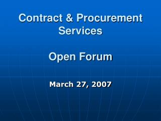 Contract & Procurement Services Open Forum