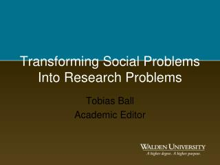 Transforming Social Problems Into Research Problems