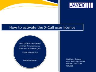 How to activate the X-Call user licence