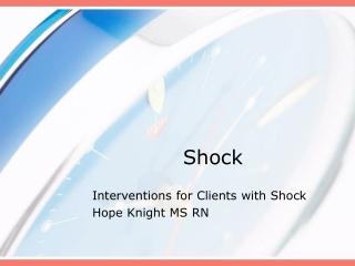 Interventions for Clients with Shock
