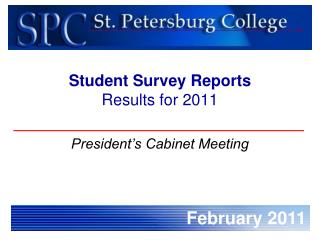 Student Survey Reports  Results for 2011