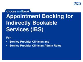 Appointment Booking for Indirectly Bookable Services (IBS)