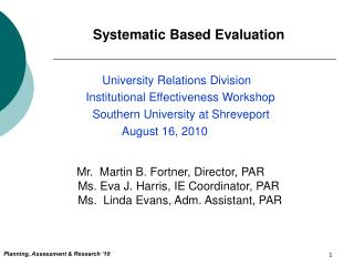 Systematic Based Evaluation