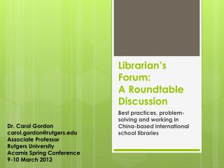 Librarian's Forum:  A Roundtable  D iscussion