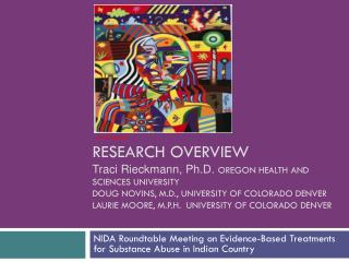 NIDA  Roundtable  Meeting on Evidence-Based Treatments for Substance Abuse in Indian Country