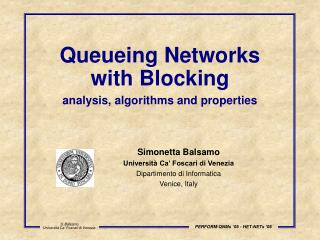 Queueing Networks with Blocking analysis, algorithms and properties