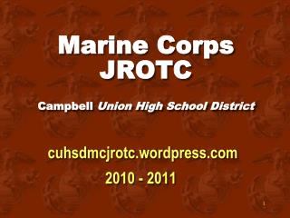 Marine Corps JROTC Campbell  Union High School District