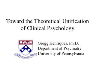 Toward the Theoretical Unification of Clinical Psychology