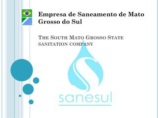 The South Mato Grosso  State sanitation company